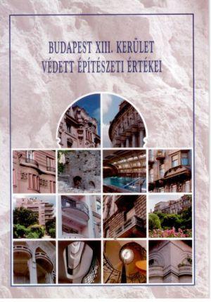 Budapest XIII. kerület védett építészeti értékei